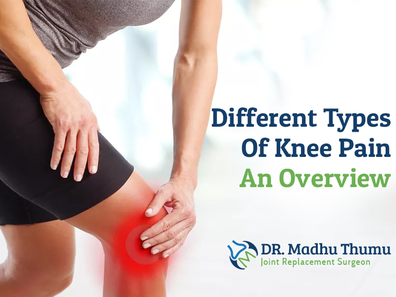 Overview Of Different Types Of Knee Pain
