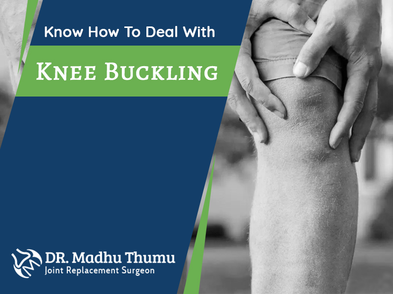 Know How To Deal With Knee Buckling