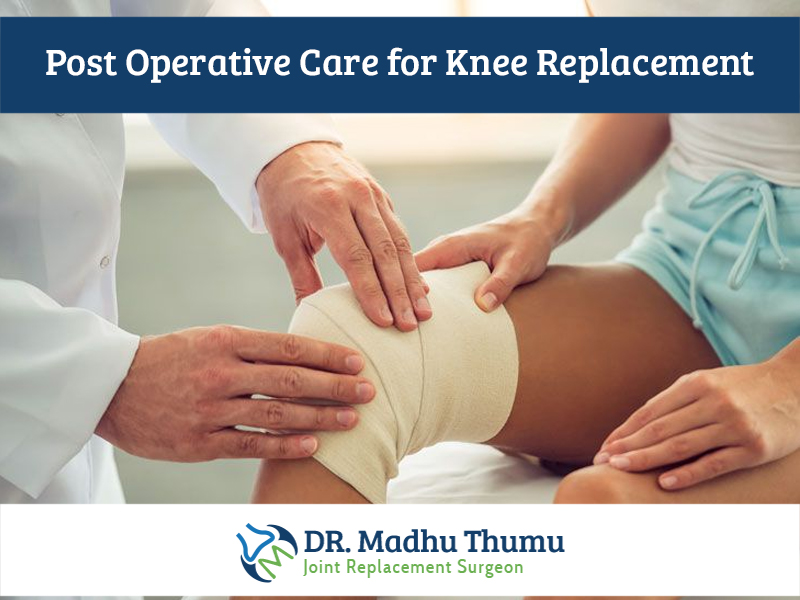 Post Operative Care For Knee Replacement